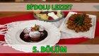 Bi'dolu Lezzet 5. Bölüm Mantarlı Ve Köz Biberli Mücver - Sıcak Çikolatalı Ve Tahinli Kek