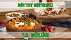 Bir Tat Bir Koku 14. Bölüm Burrıto (Dana Etli Meksika Dürümü) - Fırında Peynirli Nachos