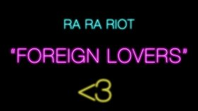 Ra Ra Riot - Foreign Lovers