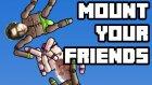 Bu Ne Biçim Oyun!!? - Mount Your Friends W/ Oyunpros