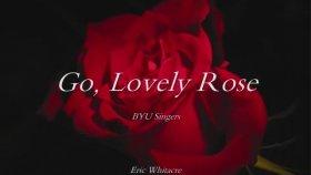 Eric Whitacre - Go Lovely Rose