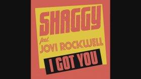 Shaggy - Ft. Jovi Rockwell - I Got You