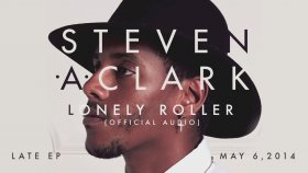 Steven A. Clark - Lonely Roller (Official Audio)
