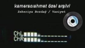 Zekeriya Bozdağ - Vasiyet