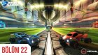 Delirmeceler | Rocket League #22