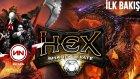 HEX Shards of Fate : İnceleme - İlk Bakış [TÜRKÇE]