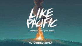Like Pacific - Commitment
