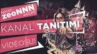 Necati '' Zeonnn '' Akçay Kanal Tanıtımı! Kim Bu Zeonnn ?