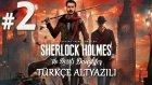Olay Çözülüyor | Sherlock Holmes The Devil's Daughter Türkçe Altyazılı Bölüm 2