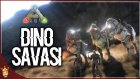 Dinozor Savaşları | Ark Türkçe Multiplayer | Bölüm 12 - Oyun Portal