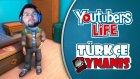 YouTuberların Yaşamı (YouTuber's Life) Türkçe : Bölüm 9 / Yenilikleri Anlamayan Adam!