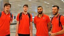 A Milli Erkek Basketbol Takımı, İstanbul'a Döndü