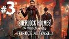 Karar Anı | Sherlock Holmes The Devil's Daughter Türkçe Altyazılı Bölüm 3