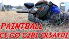 Paıntball Cs:go Gibi Olsaydı!