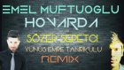 Emel Müftüoğlu - Hovarda (Sözer Sepetci & Yunus Emre Tanrıkulu Remix)