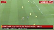 Fenerbahçe, Gregory Van Der Wiel'i İstanbul'a Getirdi