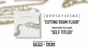 Boysetsfire - Cutting Room Floor
