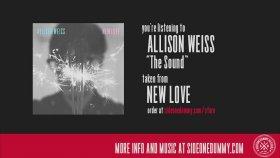 Allison Weiss - The Sound