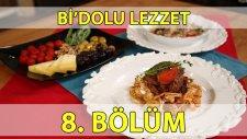 Bi'dolu Lezzet 8. Bölüm Çökertme Kebabı - Zeytinli Ve Fıstıklı Tavuk Budu