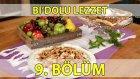 Bi'dolu Lezzet 9. Bölüm Elmalı Ve Üzümlü Milföy - Çerkez Tavuğu