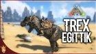 T-Rex Eğitmece | Ark Türkçe Multiplayer | Bölüm 16 | Oyun Portal