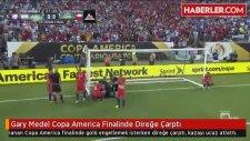 Gary Medel Copa America Finalinde Direğe Çarptı