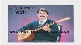 Gül Ahmet Yiğit - Ne Olur
