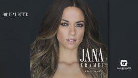 Jana Kramer - Pop That Bottle (Official Audio)
