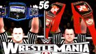 Gümbür Gümbür Wrestlemanıaaa | Wwe 2k16 Universe | 56.bölüm | Ps 4