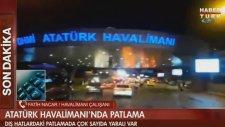 Atatürk Havalimanı'nda Patlama (28 Haziran Salı 2016)