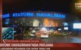 Atatürk Havalimanı'nda Patlama