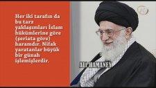 Hamaney: Müslümanlar Ve İran Halkı Arasında Nifak Yaratıp İslam Birliği'ni Bozmaya Çalışanlar Düşman