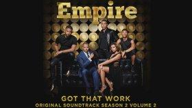 Empire Cast  - Got That Work