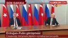 Erdoğan ve Putin Anlaştı! Yüz Yüze Görüşecekler, İlişkiler Düzelecek