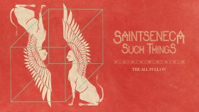 Saintseneca - The All Full On