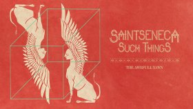 Saintseneca - The Awefull Yawn