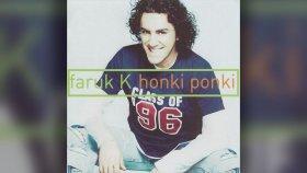 Faruk K - Honki Ponki