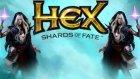 Kartların Savaşı | Hex Türkçe Shards Of Fate | Bölüm 3 - Oyun Portal