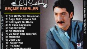 Ankaralı Turgut Sarkıları Listesi 2