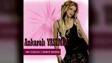 Ankaralı Yasemin - Sevmiyorsan Kandırma - Şikibop Şekerim (Full Albüm)