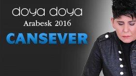 Cansever - Doya Doya Arabesk