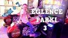 Günlük Vlog # 7 Eğlence Parkı Videolarına Full Devam Ediyoruz. Harika Oyuncaklar Eğlence Parkı 3