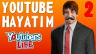Youtube Hayatım 2 - Oyun Portal