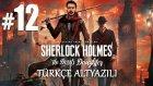 Geçmişin İzleri | Sherlock Holmes The Devil's Daughter Türkçe Altyazılı Bölüm 12