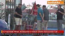 12 Yaşındaki Minel, Antalya'da 5 Yıldızlı Otelin Havuzunda Can Verdi