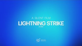 A Silent Film - Lightning Strike