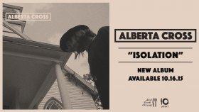 Alberta Cross - Isolation (Official Audio)