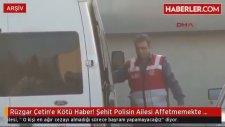 Rüzgar Çetine Kötü Haber : Şehit Polisin Ailesi Affetmemekte Kararlı