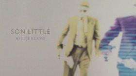 Son Little - Nice Dreams