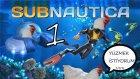 Subnautıca | Bölüm 1 | Okyanusa Düşen Tavuk